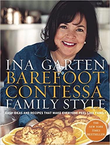 Barefoot Contessa Family Style by Ina Garten