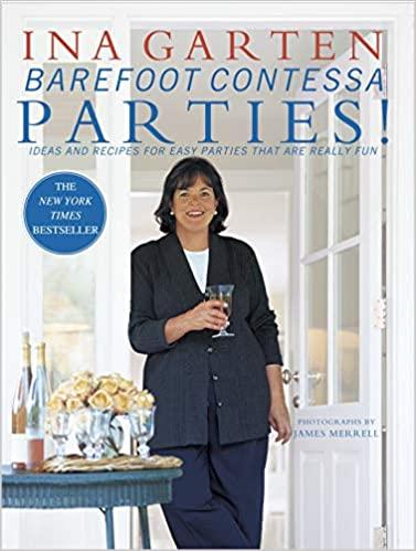 Barefoot Contessa Parties by Ina Garten