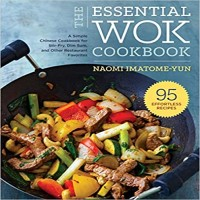 The Essential Wok Cookbook by Naomi Imatome-Yun PDF