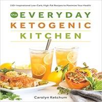 The Everyday Ketogenic Kitchen by Carolyn Ketchum PDF