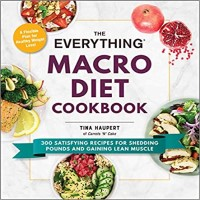 The Everything Macro Diet Cookbook by Tina Haupert PDF
