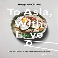 To Asia, With Love by Hetty McKinnon PDF