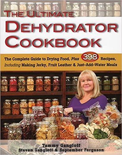 Ultimate Dehydrator Cookbook by Tammy Gangloff PDF