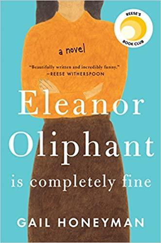 Eleanor Oliphant Is Completely Fine by Gail Honeyman PDF
