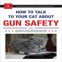 How to Talk to Your Cat About Gun Safety by Zachary Auburn PDF