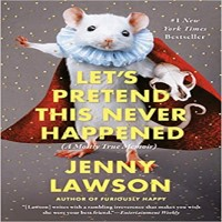 Let's Pretend This Never Happened by Jenny Lawson PDF