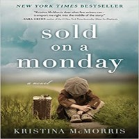 Sold on a Monday by Kristina McMorris PDF