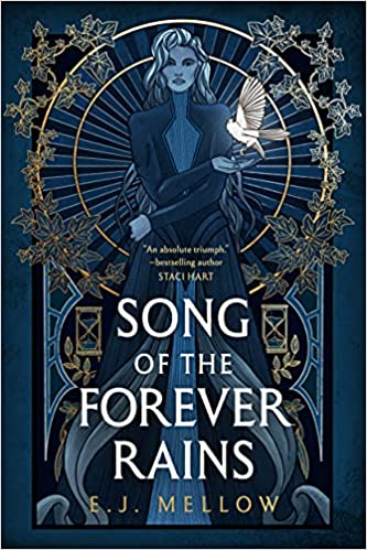 Song of the Forever Rains by E.J. Mellow PDF