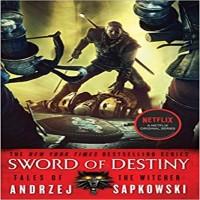 Sword of Destiny by Andrzej Sapkowski PDF