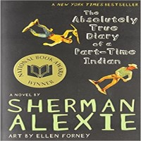 The Absolutely True Diary of a Part-Time Indian by Sherman Alexie PDF