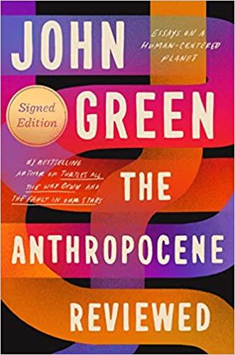 The Anthropocene Reviewed by John Green PDF