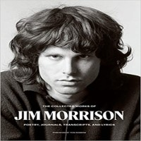 The Collected Works of Jim Morrison by Jim Morrison PDF