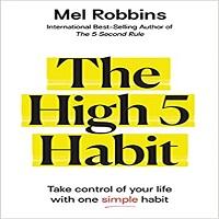 The High 5 Habit by Mel Robbins